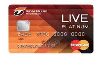 บัตรเครดิต ธนชาติ ลีฟ มาสเตอร์การ์ด แพลทินั่ม